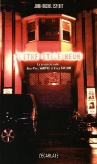 L'être et le néon : La rencontre entre Jean-Paul Sartre et Vince Taylor