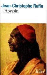 L'Abyssin: Relation des extraordinaires voyages de Jean-Baptiste Poncet, ambassadeur du Négus auprès de Sa Majesté Louis XIV [Poche]