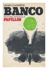Banco : the further adventures of Papillon / translated from the French by Patrick O'Brian