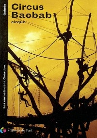 Circus Baobab, cirques