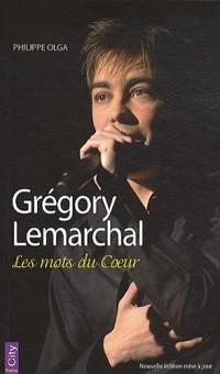 Gregory Lemarchal : Les mots du coeur