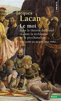 Le séminaire. Le Moi dans la théorie de Freud et dans la technique de la psychanalyse (2)