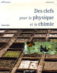 Des clefs pour la physique et la chimie : Dossier d'autoformation