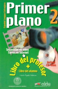Primer Plano 2 : Vida cotidiana, pack guide pédagogique (1 livre de l'élève + 1 CD-rom)