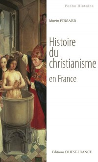 Histoire du Christianisme en France (Poche)