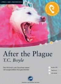 After the Plague: Das Hörbuch zum Sprachen lernen. Niveau B1