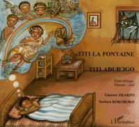 Titi la Fontaine. Texte Bilingue Français-Ewe