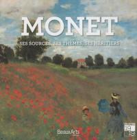 Monet : Ses sources, ses thèmes, ses héritiers