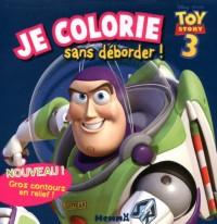 Toy Story 3 : Je colorie sans déborder ! Gros contours en relief !