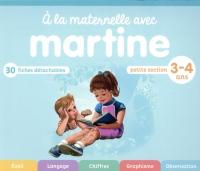 A la maternelle avec Martine : Petite section 3-4 ans