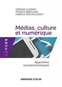 Médias, culture et numérique - Approches socioéconomiques