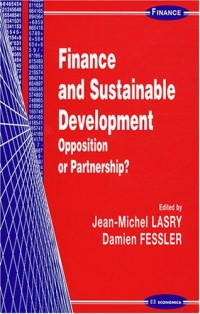 Finance and Sustainable Development : Opposition or Partnership ?