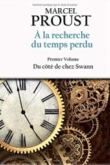 À la recherche du temps perdu: Premier volume - Du côté de chez Swann