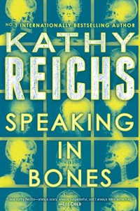 Speaking in Bones: A Novel