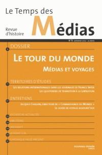 Le Temps des Médias, N° 8 : Médias et voyages