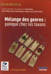 Mélange des genres : Panique chez les taxons !