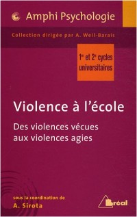 Violences à l'école : Des violences vécues aux violences agies