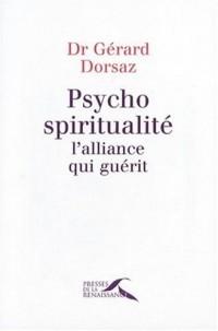 Psycho-spiritualité : L'alliance qui guérit