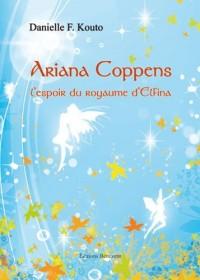 Ariana Coppens l'Espoir du Royaume d'Elfina