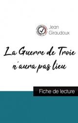La Guerre de Troie n'aura pas lieu de Jean Giraudoux (fiche de lecture et analyse complète de l'oeuvre)