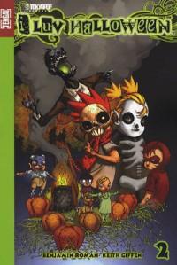 I luv Halloween, Tome 2 :