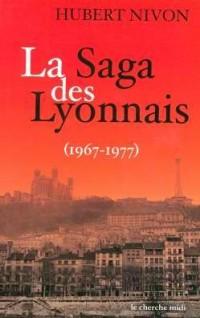 La Saga des Lyonnais, 1967-1977