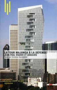 La Tour Majunga à la Défense: Jean-Paul Viguier et associés.