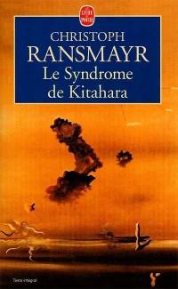 Le syndrome de Kitahara