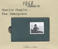 Charlie Chaplin. The Immigrant