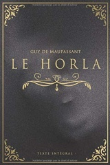 Le Horla - Guy de Maupassant - Texte intégral: Édition illustrée | 25 pages Format 15,24 cm x 22,86 cm