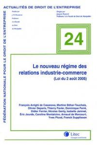 Le nouveau régime des relations industrie-commerce : (Loi du 2 août 2005)