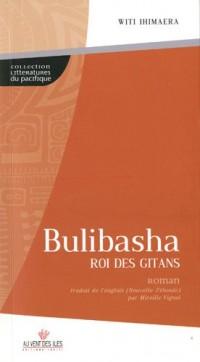 Bulibasha, roi des Gitans, traduit par Mireille Vignot
