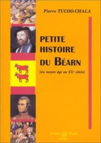 Petite histoire du Béarn (du moyen âge au XXe siècle)