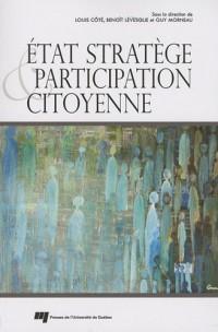 Etat stratège et participation citoyenne
