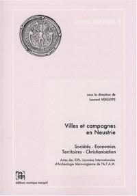 Villes et campagnes en Neustrie : Sociétés, économies, territoires, christianisation