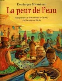 La peur de l'eau, une journée de deux enfants à Ganvié, cité lacustre au Bénin