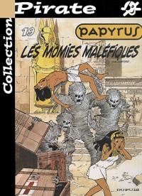 BD Pirate : Papyrus, tome 19 : Les momies maléfiques