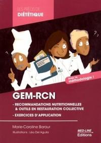 GEM-RCN (Groupe d'Etudes des Marchés de Restauration Collective et Nutrition) : Les recommandations nutritionnelles, le contrôle des fréquences, le contrôle des grammages