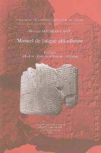 Manuel De Langue Akkadienne. Lexiques Akkadien-francais Et Francais-akkadien