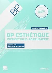 Sujets d'Examen Bp Esthetique - Eleve - Bp Esthetique.