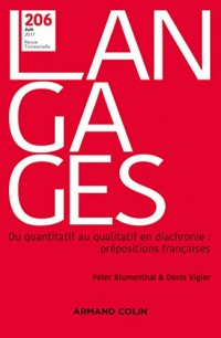 Langages nº 206 (2/2017) Du quantitatif au qualitatif en diachronie : prépositions françaises