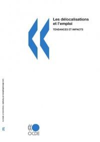 Les délocalisations et l'emploi : Tendances et impacts