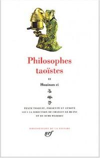 Philosophes taoïstes, tome 2 : Huainan zi