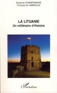 La Lituanie : un millénaire d'histoire