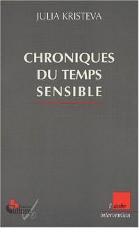 Chroniques du temps sensible