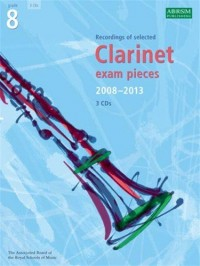 ABRSM Clarinet Examination Pieces: Grade 8 (2008-2013) - 3 CDs. Pour Clarinette