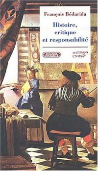 Histoire, critiques et responsabilité