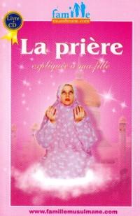 La Priere Expliquee a Ma Fille (Livre)