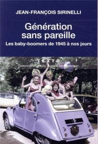Generation sans pareille Les baby boomer