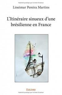 L'Itinéraire sinueux d'une brésilienne en France
